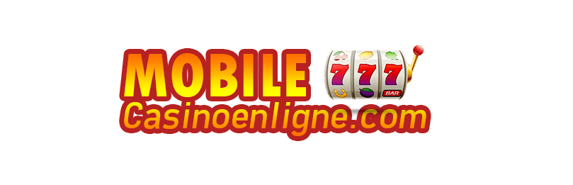Mobile Casino Enligne